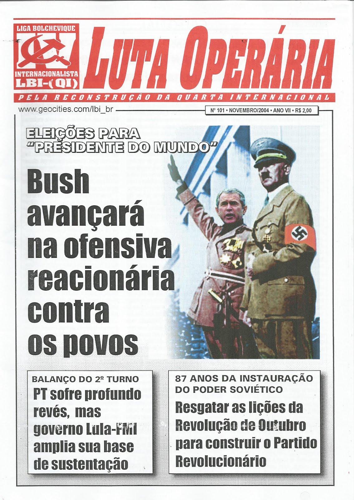 LEIA A EDIÇÃO DO JORNAL LUTA OPERÁRIA Nº101, NOVEMBRO/2004