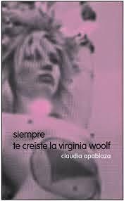 siempre te creíste la virginia woolf