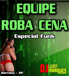 CD Equipe Roba Cena Especial Funk