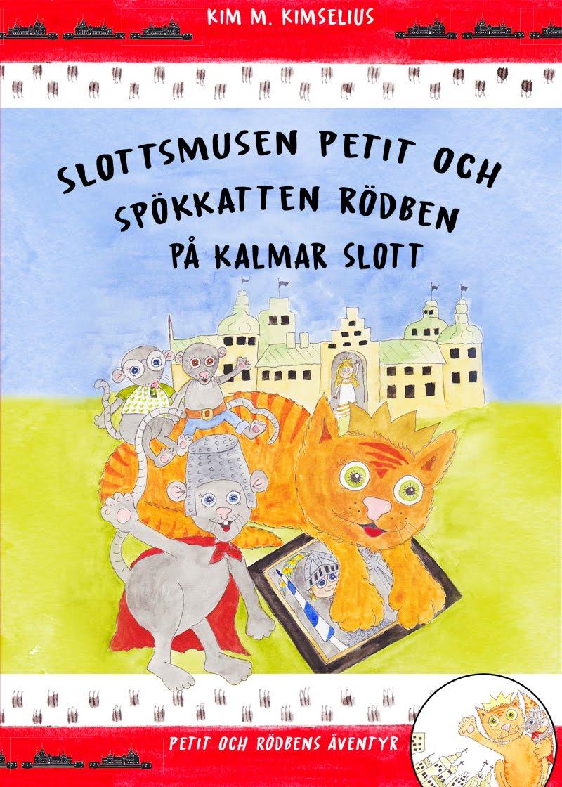 Slottsmusen Petit och Spökkatten Rödben på Kalmar slott