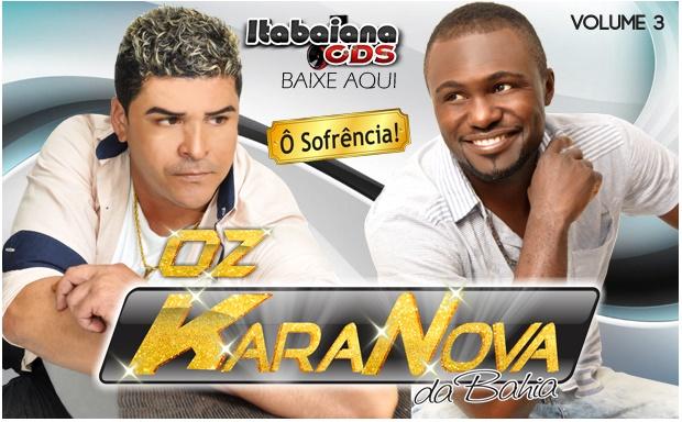 OZ Kara Nova - Da Bahia