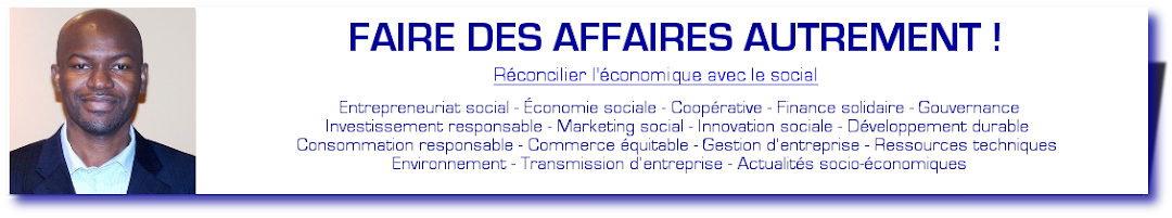 FAIRE DES AFFAIRES AUTREMENT !