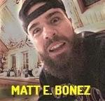 MATT E. BONEZ