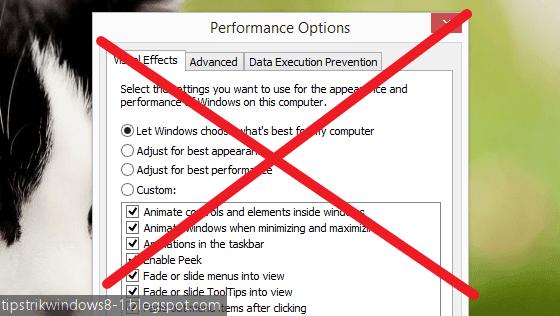 cara mematikan semua efek visual di windows 8.1