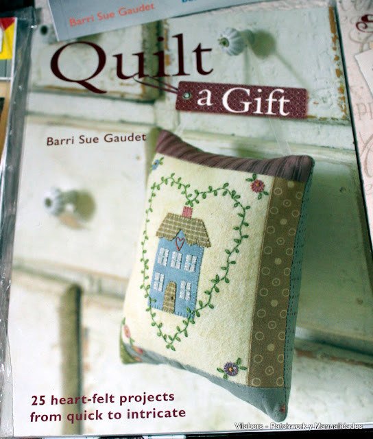 Libros de Patchwork y Quilt (Quilt a Gift de Barri Sue Gaudet)- Vilabors