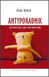 Mika Dunin - ANTYPORADNIK