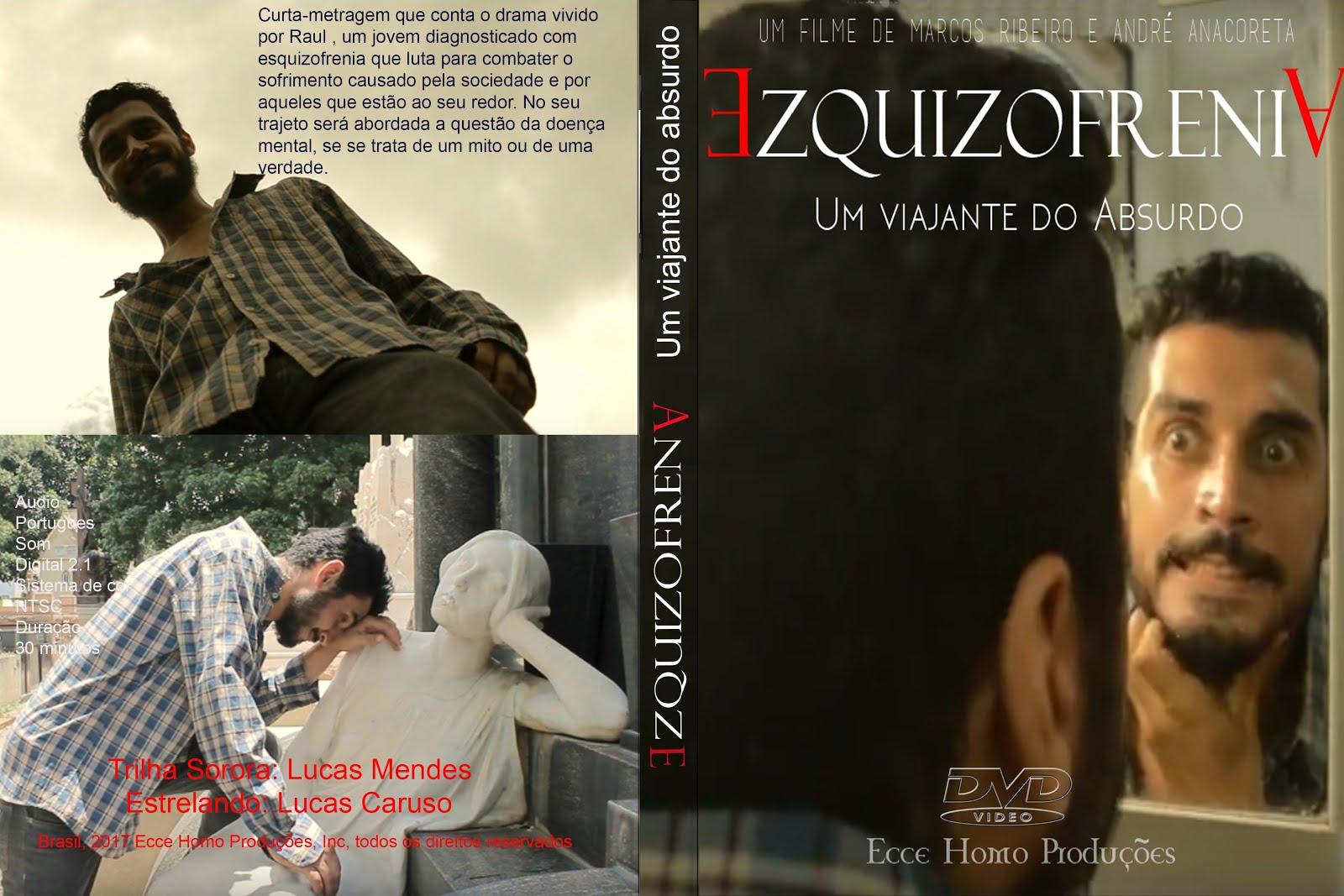 Curta-metragem: Esquizofrenia - Um Viajante do Absurdo