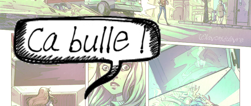 http://lavoixdulivre.blogspot.fr/2015/02/ca-bulle-2.html