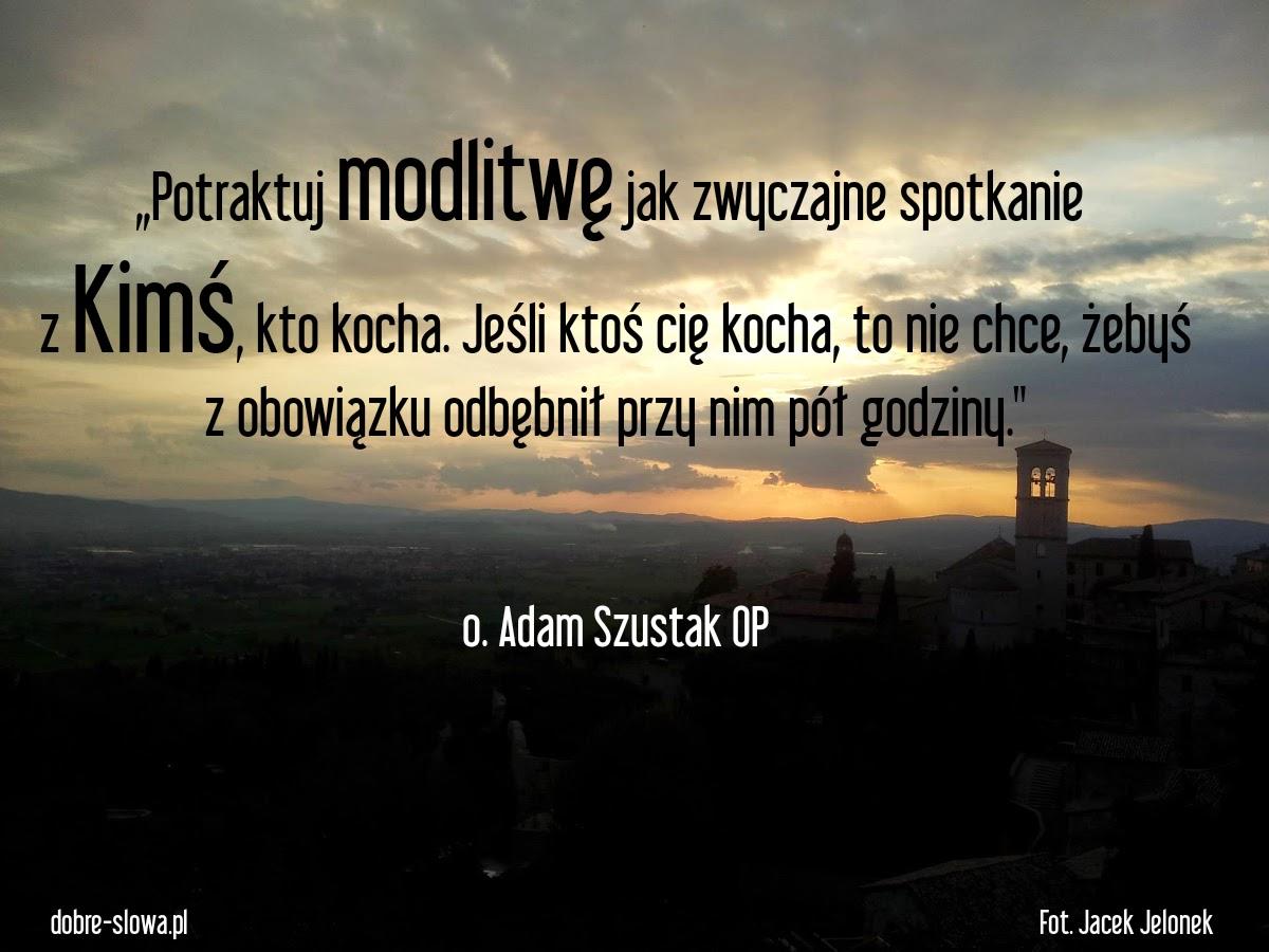 Dobre Słowa Modlitwa Spotkanie Z Bogiem