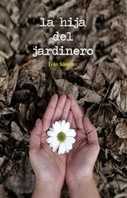 Mi nuevo libro, un poemario titulado La hija del jardinero