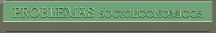 Problemas socieocnomicos