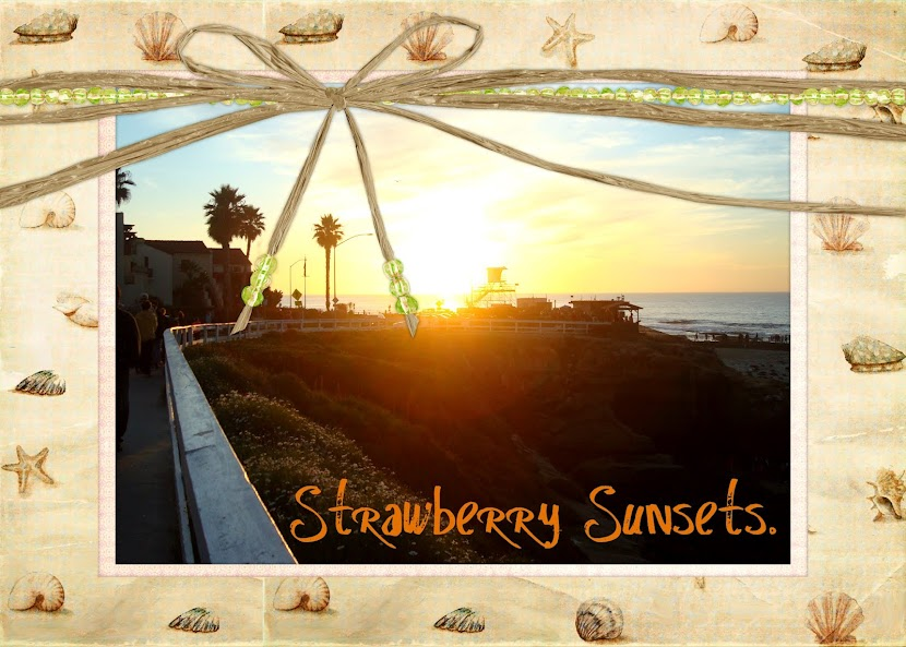 Strawberry Sunsets