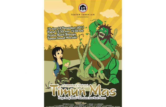 "Pementasan Teater Tanah Air ""TIMUN MAS"" - Desember 2011"