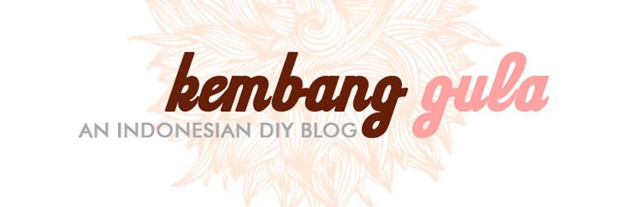 Kembang Gula - An Indonesian DIY Blog