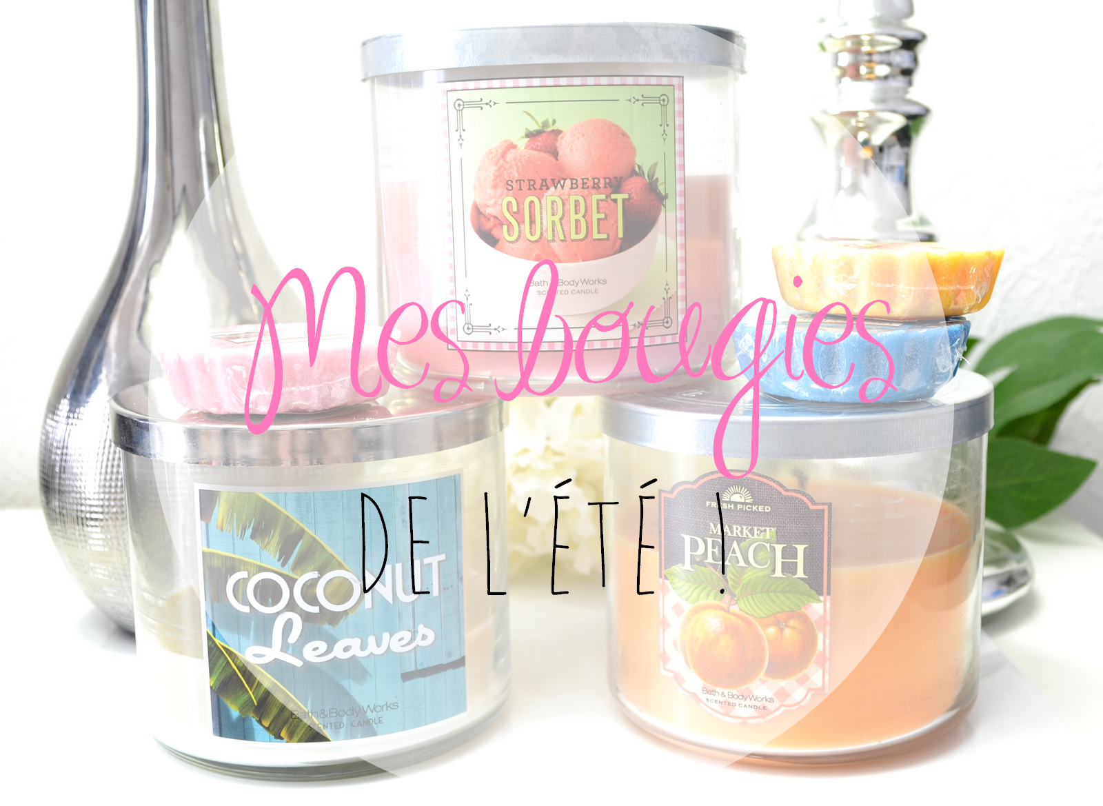 http://www.dreamingsmoothly.com/2014/06/mes-bougies-favorites-pour-lete.html