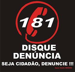 SEJA CIDADÃO, DENUNCIE !!!