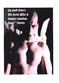 The Serial Killer and Vampire Guardian Angel (TM) Diaries