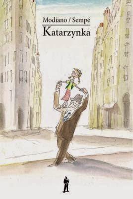 """""""Katarzynka"""" Patrick Modiano"""
