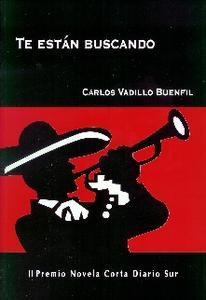Te Están Buscando - Carlos Vadillo Buenfil
