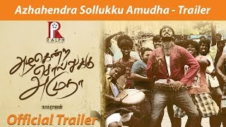 Azhahendra Sollukku Amudha – Official Trailer HD _ Orange Music