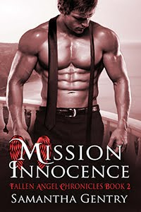 MISSION INNOCENCE book #2 Fallen Angel Chronicles Release Date: June 30, 2017