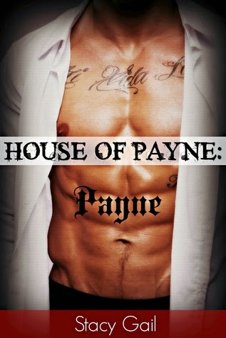 House of Payne: Payne by Stacy Gail