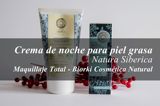 Crema de noche para pieles grasas de Natura Sibérica. Biorki.