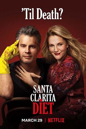 Santa Clarita Diet (2019) S03 All Episode [Season 3] Complete Download 480p