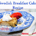 Swedish Breakfast Cake Recipe (Dutch Baby Pancakes}