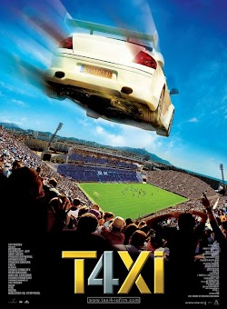 Taxi 4 - Taxi 4 (2007) Poster
