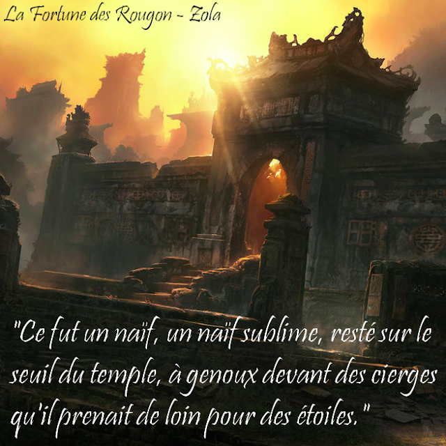 Citation La Fortune des Rougon - Zola