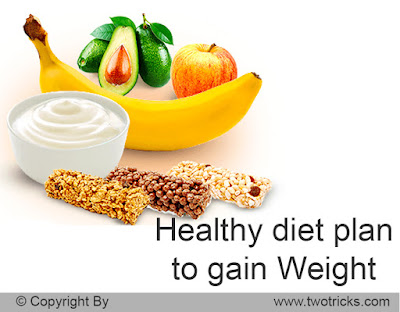 Healthy diet plan to gain Weight