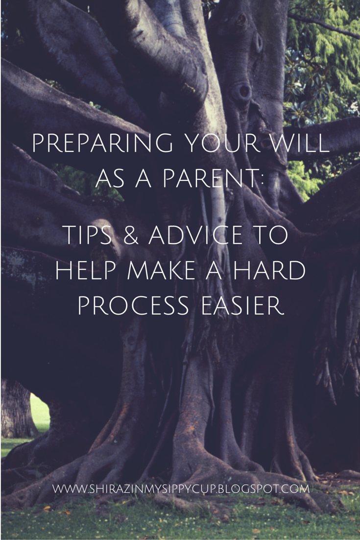http://shirazinmysippycup.blogspot.com/2015/01/preparing-your-will-as-parent-tips.html