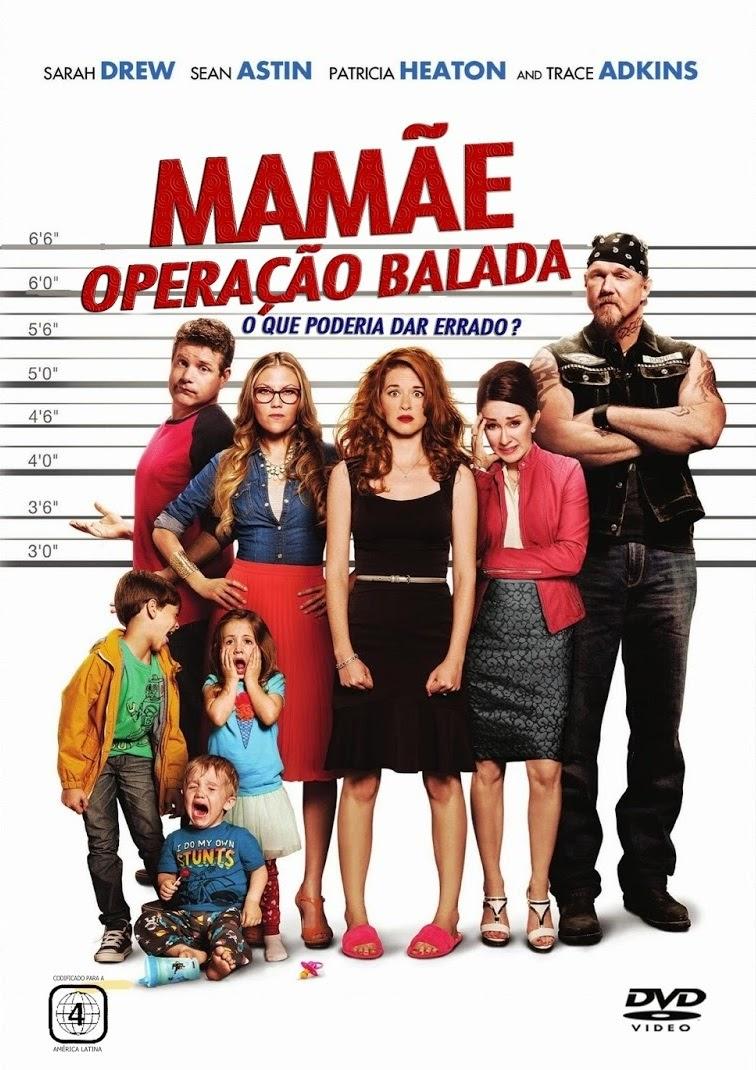 Mamãe: Operação Balada – Dublado (2014)