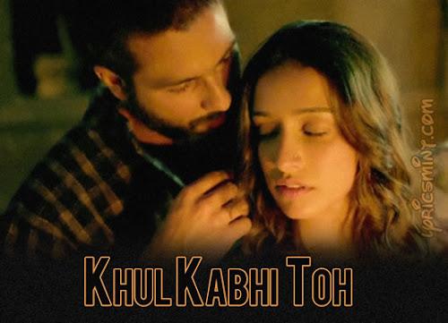 Khul Kabhi Toh - Haider (2014)