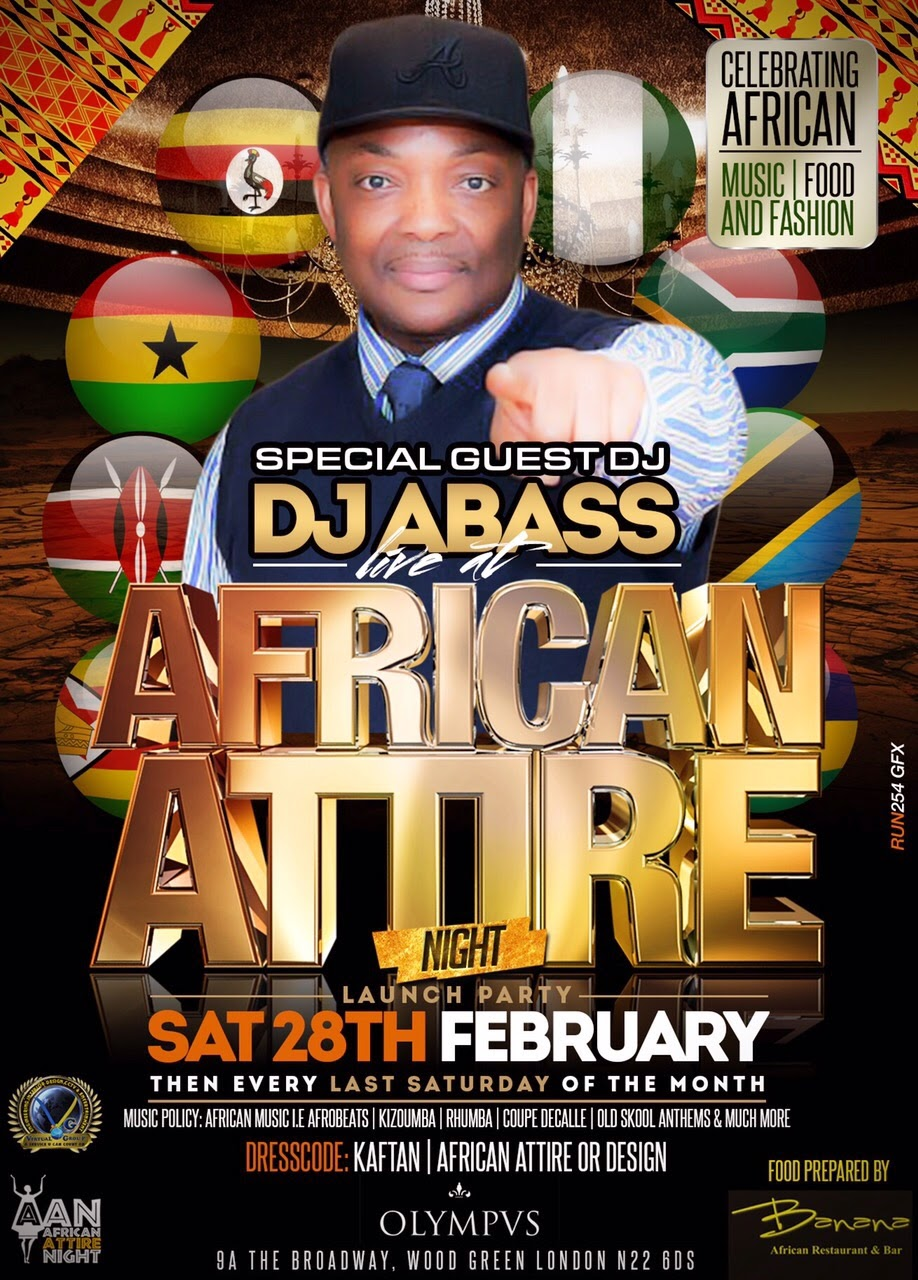 Sat/28/Feb: AFRICAN ATTIRE NIGHT at Olympus Woodgreen. Guest DJ ABASS