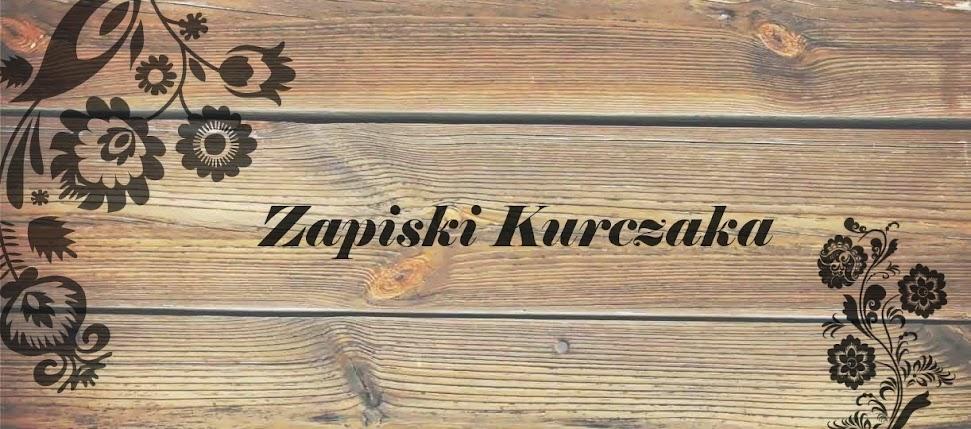 ZAPISKI KURCZAKA