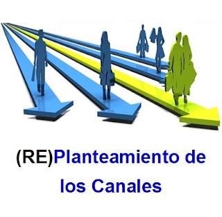 (RE)Planteamiento de los canales