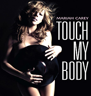 Mariah Carey Touch My Body
