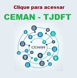 CEMAN - TJDFT