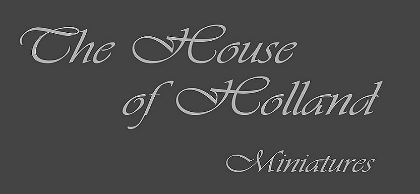 The House Of Holland Miniatures
