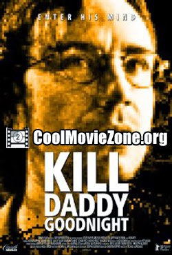 Kill Daddy Good Night (2009)