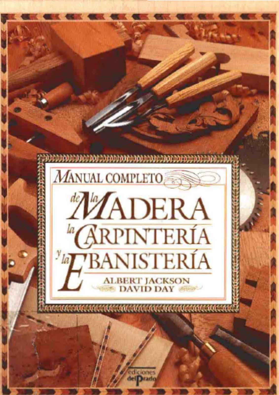 Manual  Pleto De La Madera La Carpinteria Y La Ebanisteria