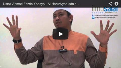 Ustaz Ahmad Fazrin Yahaya – Al-Haruriyyah adalah Kelompok Khawarij & Anti-Hadis