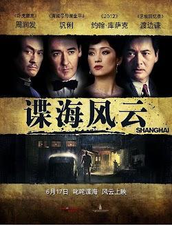 Thượng Hải - Shanghai (2010) Poster