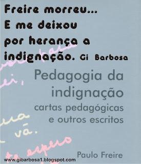 Marchas históricas revelam o ímpeto da vontade amorosa de mudar o mundo...Espaço Paulo Freire
