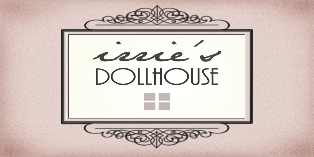 ♥ Irrie's Dollhouse ♥