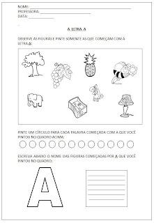 Atividades para Alfabetização - Pinte as figuras - Escreva o nome das figuras - A letra A