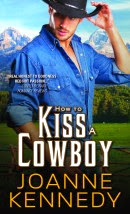 How to Kiss a Cowboy (Cowboys of Decker Ranch #2)
