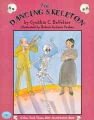 bookcover of The Dancing Skeleton  by Cynthia C. DeFelice